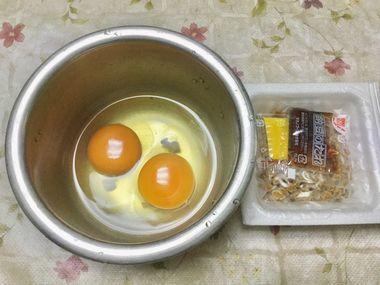 卵2個と納豆1パックです。